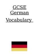 Useful GCSE German Vocab booklet for AQA syllabus