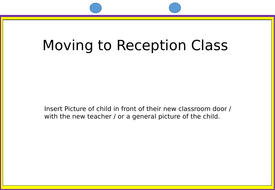 Social Story - Moving to Reception Class