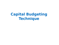 Capital Budgeting Technique- Part- I ( Traditional Methods)