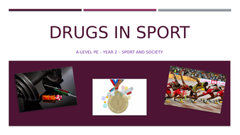 NEW A-Level PE - Drugs in Sport (Year 2) - Lesson 1