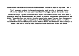 Explanation of the impact of plastics on the environment suitable for pupils in Key Stage 2 and 3.