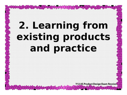 OCR AS H006/1 Principles of Product Design revision 2: Learning from existing products & practice