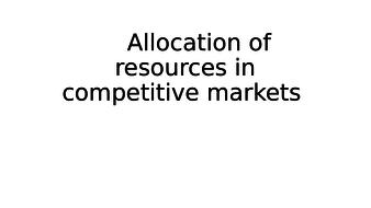 AQA Unit 1 Economics AS LEVEL PART 1 : ALLOCATION OF RESOURCES