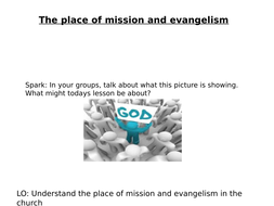 AQA A RE - The place of mission and evangelism
