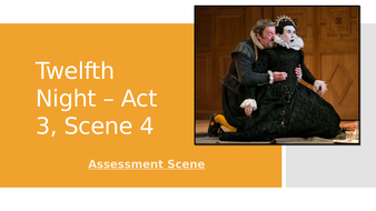 Twelfth-Night---Act-3--Scene-4---assessment-prep.pptx