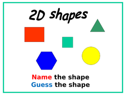 **2D Shapes - Guess the Shape**