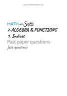 2.1.Indices-PastPapers-JustQuestions-MathWithSophie.pdf