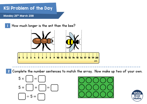 White Rose Maths - KS1 - Problems of the Day 2018