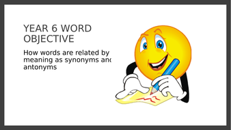 Year 6 PPT and Assessment: Synonyms and Antonyms