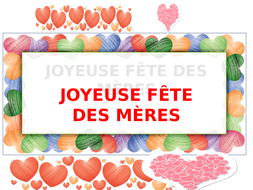 JOYEUSE FÊTE DES MÈRES by maryb777 - Teaching Resources - Tes