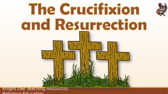 The Crucifixion and the Resurrection