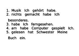 German perfect tense unjumble sentences by jac42