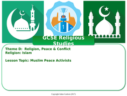 Muslim Peace Activists - Islamic Perspectives (GCSE RS - Islam - Peace &  Conflict) L5/7