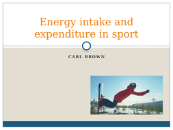 Energy-intake-and-expenditure-in-sport-p3-4.pptx