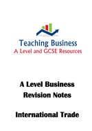 A-Level-Business-Revision-Notes-(International-Trade).pdf
