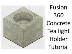 Autodesk Fusion 360 - Concrete Tealight holder