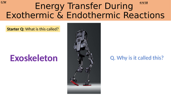 4.5.1.1-Energy-transfer-during-exothermic-and-endothermic-reactions.pptx