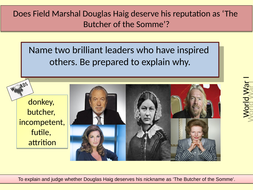 L6-Is-it-fair-to-call-Haig-'The-Butcher-of-the-Somme'.pptx