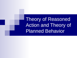 D2.-Theory-of-reasoned-action-and-theory-of-planned.ppt