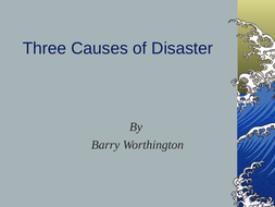Three-Causes-of-Disaster.ppt