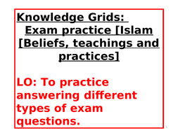 Islam-Beliefs-teachings-and-practices-Exam-sample-Questions-and-structured-Grids-with-scaffolding--.ppt