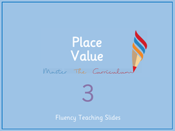 Year-3-Autumn-Term-Block-1-Place-Value-Fluency-Slides-(reviewed)-.pdf