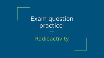 Radioactivity-Exam-question-3-(from-AQA-Paper-5H-Specimen).pptx