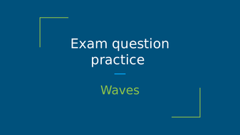Waves-Exam-question-2-(from-AQA-Paper-6H-Specimen).pptx