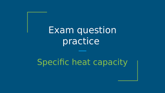Specific-heat-Exam-question-5-(from-AQA-Paper-5H-Specimen).pptx