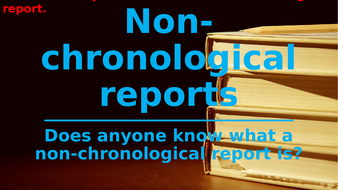 Features-of-a-non-chronological-report.pptx
