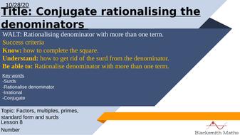 U01.3---L08---Conjugate-rationalising-the-denominator.pptx