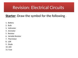 Electricity - Circuits Revision