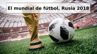 El mundial de Rusia 2018 -World cup