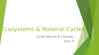 Edexcel GCSE 9-1 Biology Topic 9 – Ecosystems & Material Cycles