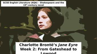 GCSE Literature: 19th Century Novel - Jane Eyre