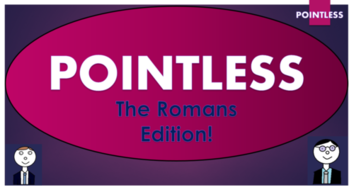Romans Pointless Game!