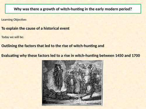 AQA A Level: NEA Component 3: Witchcraft c.1560-1660, Lesson 2 - The rise of witch-hunting