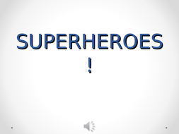Who-Are-These-Superheroes.ppt