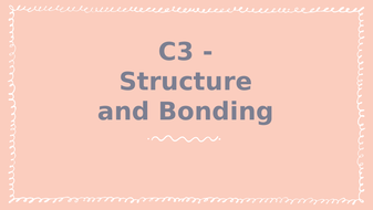 C3---Structure-and-Bonding.pptx