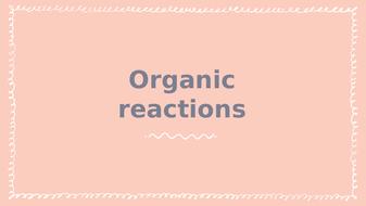 C10---Organic-Reactions.pptx