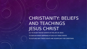Christianlty Beliefs and teachings. Eduqas spec. Jesus Christ ICT lesson.