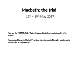 Macbeth-The-Trial-Prosecution-1.ppt