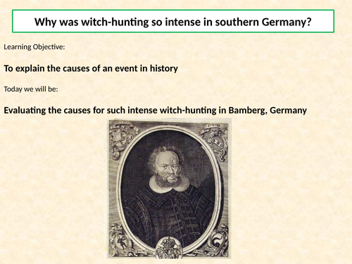 AQA A Level: NEA Component 3: Witchcraft c.1560-1660, Lesson 16 – Bamberg, Germany witches