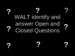 Open and closed question lesson and resources