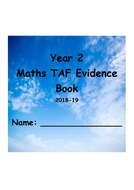Year-2-Maths-TAF-Evidence-Book-2018-19---NOT-CURSIVE.pdf