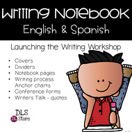 Writing Notebook - Launching the writer's Workshop English & Spanish