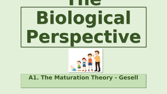 A1.-Biological-Maturation-Gesell.pptx