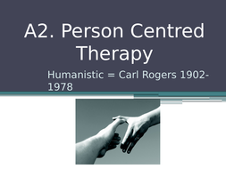 A2.-Humanistic-Person-Centred-Therapy.pptx