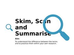 6.-Skim--scan---summarise.pptx