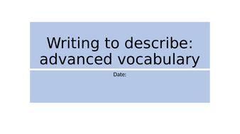 Creative Writing (year 9/GCSE) - Advanced Vocabulary